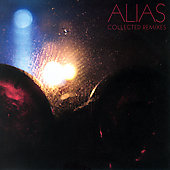 Alias: Collected Remixes