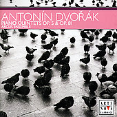 Dvor&aacute;k: Piano Quintets Op 5 and Op 81 / Arcus Ensemble