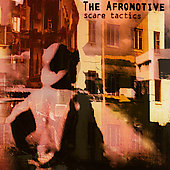 The Afromotive: Scare Tactics