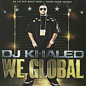 DJ Khaled: We Global [Clean]