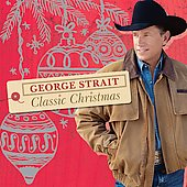 George Strait: Classic Christmas