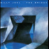 Billy Joel: The Bridge [Remaster]