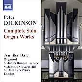 Dickinson: Complete Solo Organ Works / Jennifer Bate