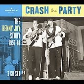 Benny Joy: The Benny Joy Story 1957-61: Crash the Party [Box]