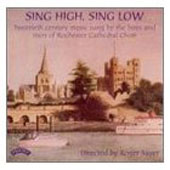 Sing High, Sing Low: Twentieth Century Choral Music