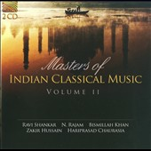 Hariprasad Chaurasia/Ravi Shankar/Zakir Hussain: Masters of Indian Classical Music, Vol. 2