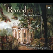 Borodin: Complete Chamber Music