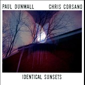 Paul Dunmall/Chris Corsano: Identical Sunsets *