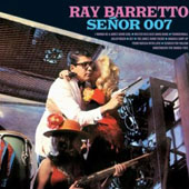 Ray Barretto: Senor Ray