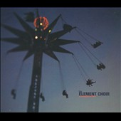 The Element Choir: At Rosedale United [Digipak]