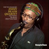Jimmy Heath: You've Changed