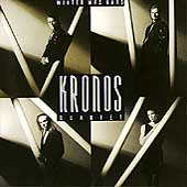 Winter Was Hard / Kronos Quartet
