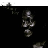 Andy Bey: Chillin' with Andy Bey