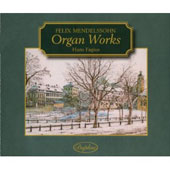 Mendelssohn: Organ Works