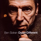 Ben Sidran: Dylan Different