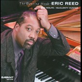 Eric Reed: The Dancing Monk