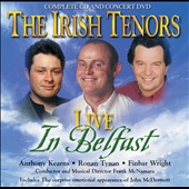 Irish Tenors: Live in Belfast