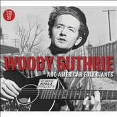 Woody Guthrie: Woody Guthrie and American Folk Giants