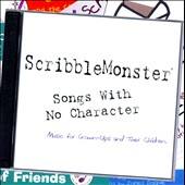 Scribblemonster: Songs With No Character