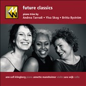 Future Classics / Modern works for piano trio