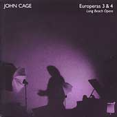 Cage: Europeras 3 & 4 / Long Beach Opera
