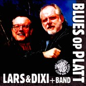 Lars & Dixi: Blues Op Platt, Vol. 1