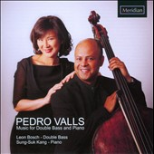 Pedro Valls: Music for Double Bass & Piano / Valls, Bosch, Kang