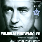 Wilhelm Furtwängler Conducts the Complete Beethoven Symphonies