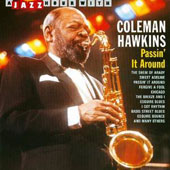 Coleman Hawkins: Passin' It Around