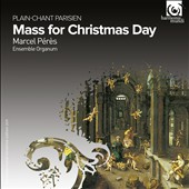 Mass for Christmas Day, Plain-Chant Parisien / Ensemble Organum