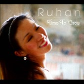 Jia Ruhan: Ruhan: Time to Grow [Digipak]