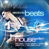 Various Artists: Electronic Beats: House Edition