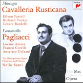 Leoncavallo: Pagliacci; Mascagni: Cavalleria Rusticana / Farrell, Tucker, Bardelli - MET