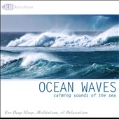 Various Artists: Ocean Waves: Calming Sounds of the Sea
