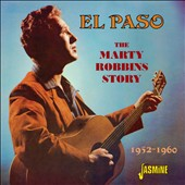 Marty Robbins: El Paso: The Marty Robbins Story