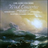Weber: Wind Concertos / Maximiliano Martin, clarinet; Peter Whelan, bassoon, Alec Frank-Gemmill, horn