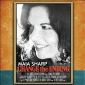 Maia Sharp: Change the Ending [Digipak] *