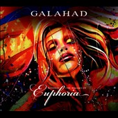 Galahad: Beyond the Realms of Euphoria [Digipak]