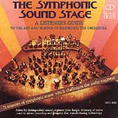 The Symphonic Sound Stage - A Listener's Guide