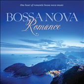 Various Artists: Bossa Nova Romance