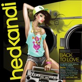 Various Artists: Hed Kandi: Back To Love [2013] [Digipak]