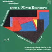 The Orchestral Music of Meyer Kupferman Vol 5 / Barrios