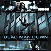 Dead Man Down [Original Motion Picture Soundtrack]