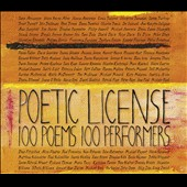 Various Artists: Poetic License: 100 Poems, 100 Performers [Box]