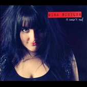 Gina Sicilia: It Wasn't Real [Digipak]