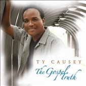 Ty Causey: The  Gospel Truth