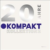 Various Artists: 20 Jahre Kompakt Kollektion, Vol. 2 [Digipak]
