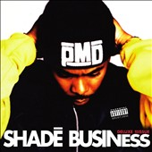 PMD: Shade Business [PA]
