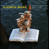 Elizabeth Brown (b.1953): Mirage / Elizabeth Brown, flute & theremin; Ben Verdery, amplified classical guitar