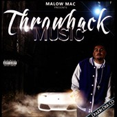 Malow Mac: Throwback Music [PA]